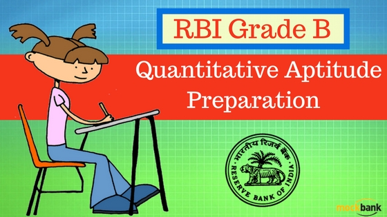RBI Grade B Quantitative Aptitude Preparation Strategy and Tips