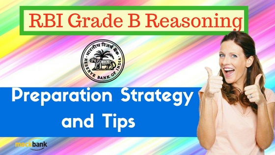 RBI Grade B Reasoning Preparation Strategy and Tips