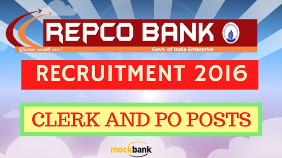 Repco Bank Recruitment 2016 for 75 Clerk and PO Posts