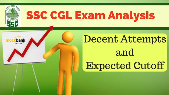 SSC CGL Exam Analysis, Decent Attempts and Expected Cutoff