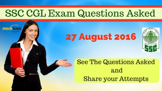 SSC CGL Exam Questions Asked 27 August 2016