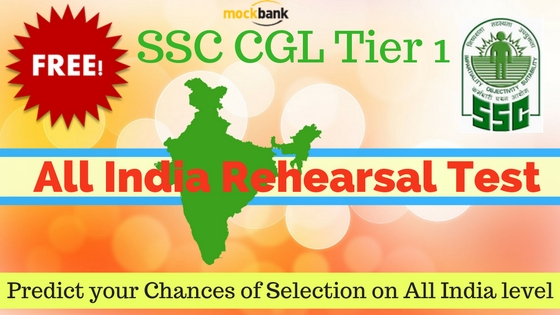 SSC CGL Tier 1 All India Rehearsal Test