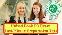 United Bank PO Exam Last Minute Preparation Tips