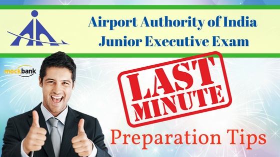 AAI Junior Executive Exam Last Minute Preparation Tips