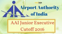 AAI Junior Executive Cutoff 2016