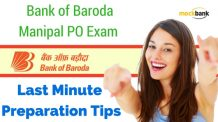 Bank of Baroda Manipal PO Exam Last Minute Preparation Tips