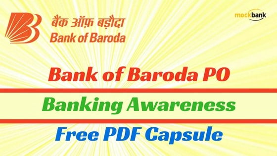 Bank of Baroda PO Banking Awareness Free PDF Capsule
