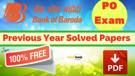 Bank of Baroda PO Previous Year Solved Papers