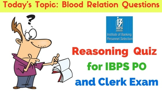 Blood Relation Questions for IBPS PO and Clerk