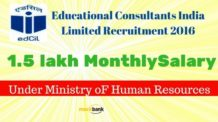 Educational Consultants India Limited Recruitment 2016