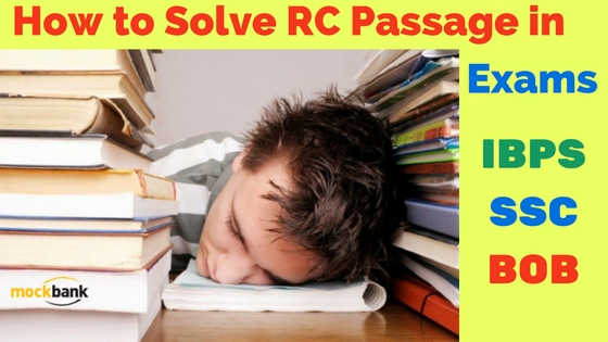 How to Solve RC Passage in Upcoming Exams (IBPS, SSC, BOB)
