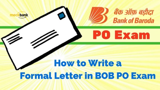 How to Write a Formal Letter in BOB PO Exam