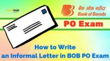 Informal Letter Writing Format in BOB PO Exam 2016 : How to Write an Informal Letter in BOB PO Exam