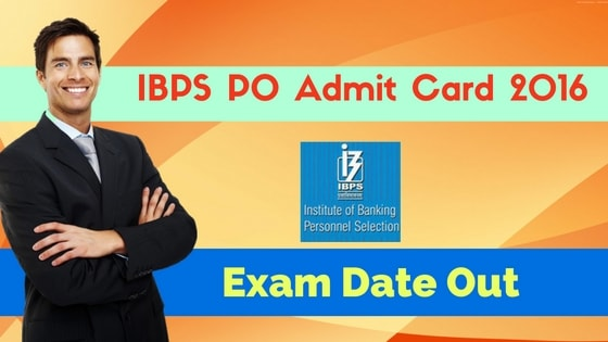 IBPS PO Admit Card 2016 Relaesed by IBPS