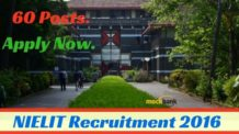 NIELIT Recruitment 2016 for 60 Posts. Apply Now.