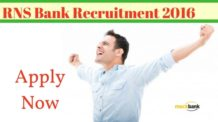 RNS Bank Recruitment 2016 for Manger Level Posts : Apply Now