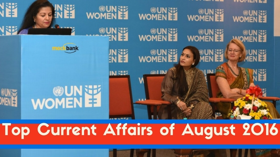 Top Current Affairs August 2016