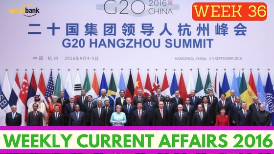 Weekly Current Affairs 2016 (5 Sep - 11 Sep).