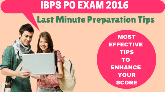 IBPS PO Last Minute Preparation Tips