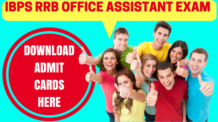 IBPS RRB Office Assistant Exam Admit Cards