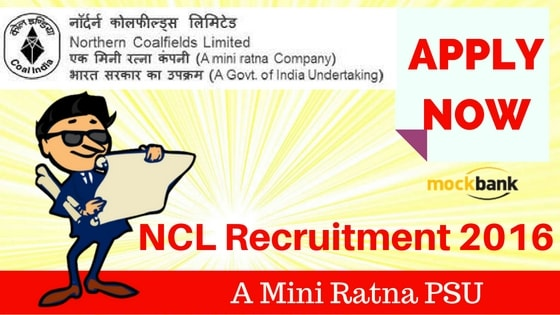 NCL Recruitment 2016 for various posts. Apply Now.