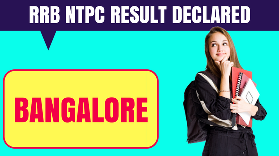 RRB NTPC Bangalore Result