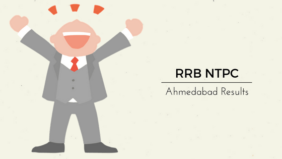 RRB NTPC Ahmedabad Result