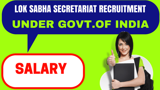 Lok Sabha Recruitment
