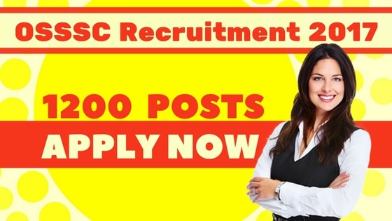 OSSSC Recruitment 2017 for 1200 Posts