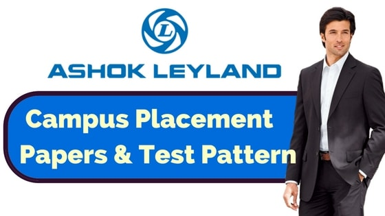 Ashok Leyland Placement Papers & Test Pattern for 2017