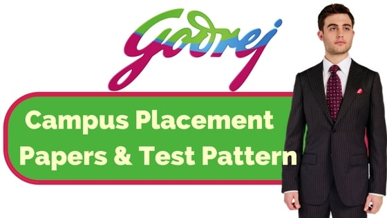 Godrej Placement Papers & Test Pattern