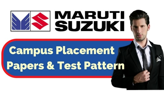 Maruti Placement Papers & Test Pattern