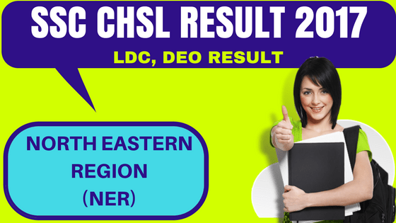 SSC CHSL Result North Eastern Region