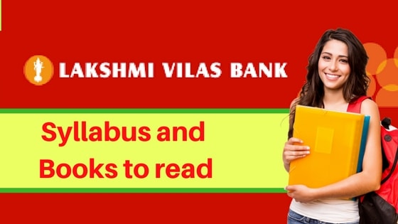 Lakshmi Vilas Bank PO Books to read with syllabus and pattern of Lakshmi Vilas Bank PO Exam