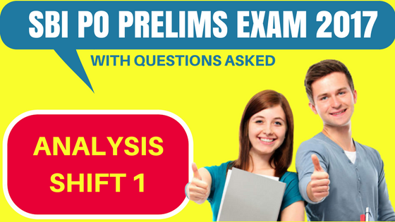 SBI PO Exam Analysis Shift 1