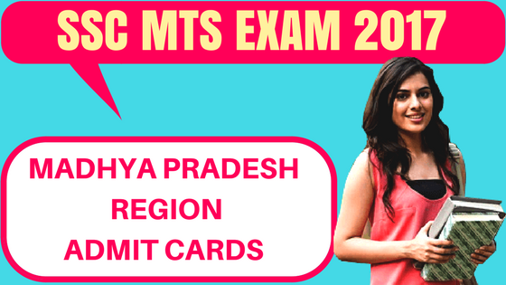 SSC MTS Admit Card Madhya Pradesh Region