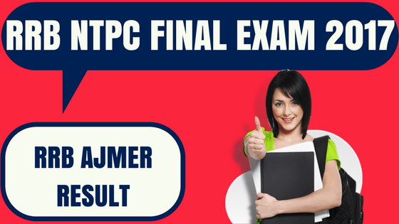 RRB NTPC Result Ajmer