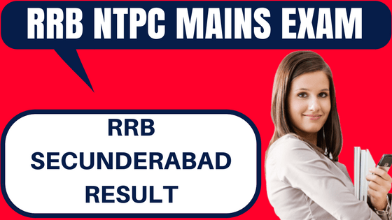 RRB NTPC Result Secunderabad