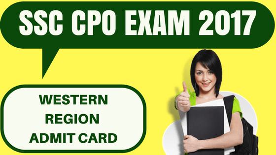 SSC CPO Admit Card Western Region