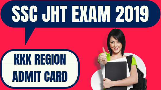 SSC JHT Admit Card Karnataka Region