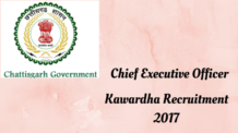 Chief Executive Officer Kawardha Recruitment 2017