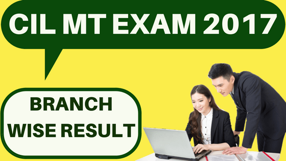Coal India Result 2017 for MT Exam: FINAL RESULT OUT at coalindia in