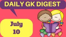 DAILY GK DIGEST July 10