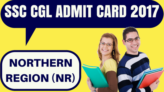 SSC CGL Admit Card Northern Region