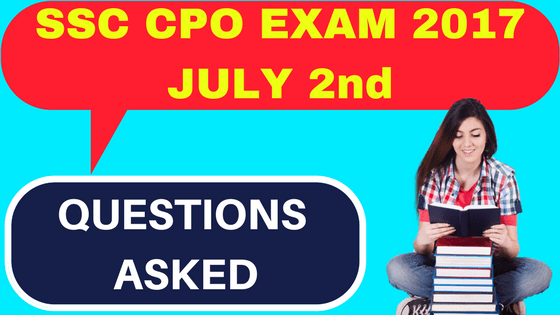 SSC CPO Questions Asked July 2
