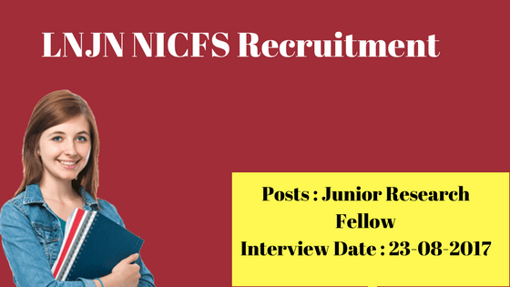 LNJN NICFS Recruitment