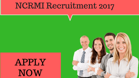 NCRMI Recruitment 2017
