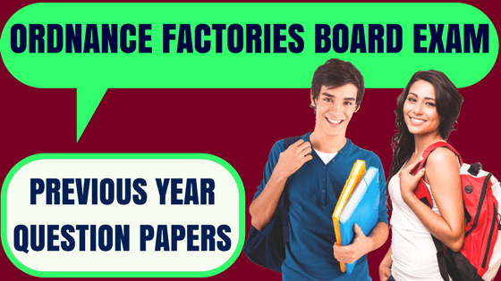 OFB Previous Year Papers