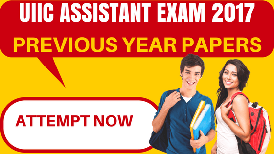 UIIC Assistant Previous Year Papers