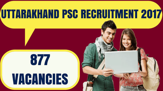 Uttarakhand PSC Recruitment